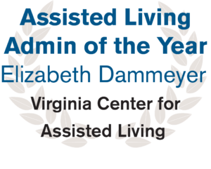 Assisted Living Admin of the Year - Elizabeth Dammeyer - Virginia Center for Assisted Living
