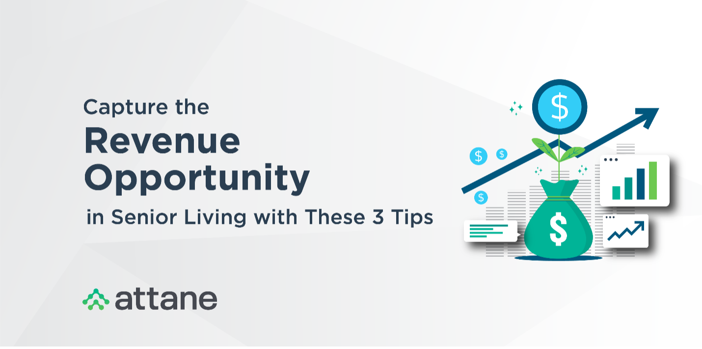 Capture the Revenue Opportunity in Senior Living with These 3 Tips