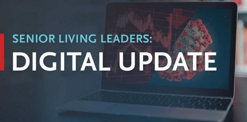 Senior Living Leaders - Digital Update