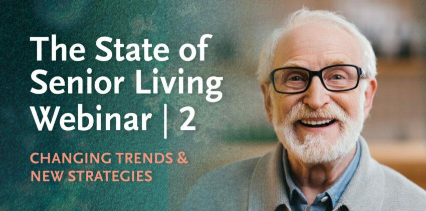 State of Senior Living Part 2