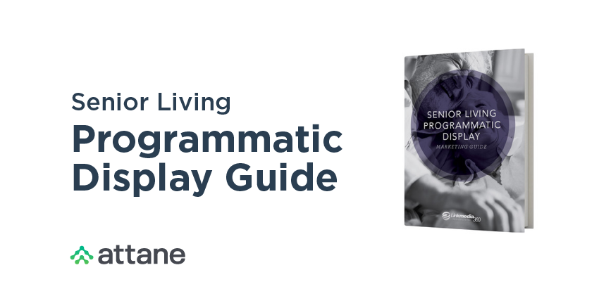 Download your copy of the Senior Living Programmatic Display Guide