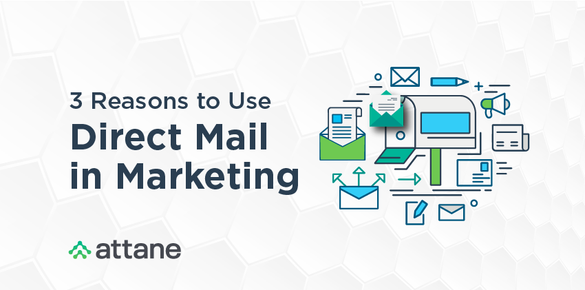 3 Reasons to Use Direct Mail in Marketing