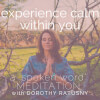 Experience Calm Within You