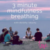 3 Minute Mindfulness Breathing