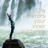 How Life Mirrors Your Inner Existence (Full Episode - 15 Min)