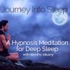 Journey into Sleep: a Hypnosis Meditation for Deep Sleep