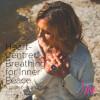 Heart-Centered Breathing for Inner Peace