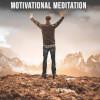 Meditation to Get Motivated