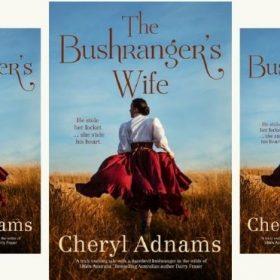 NEW RELEASE – The Bushranger's Wife by Cheryl Adnams