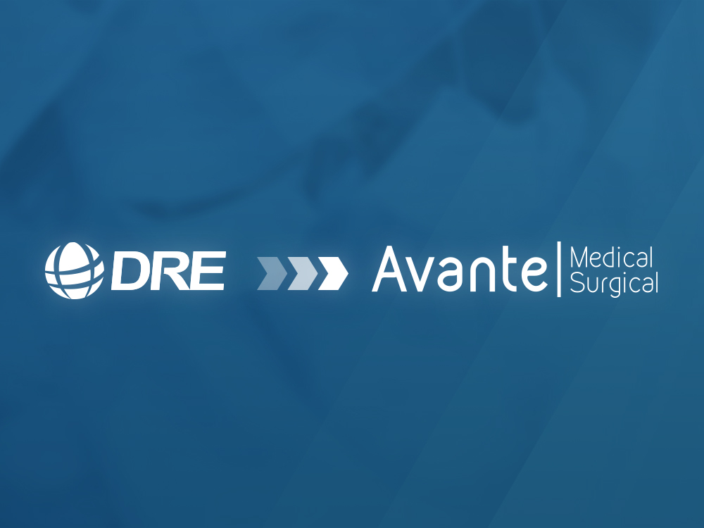 DRE Medical is now Avante Medical Surgical