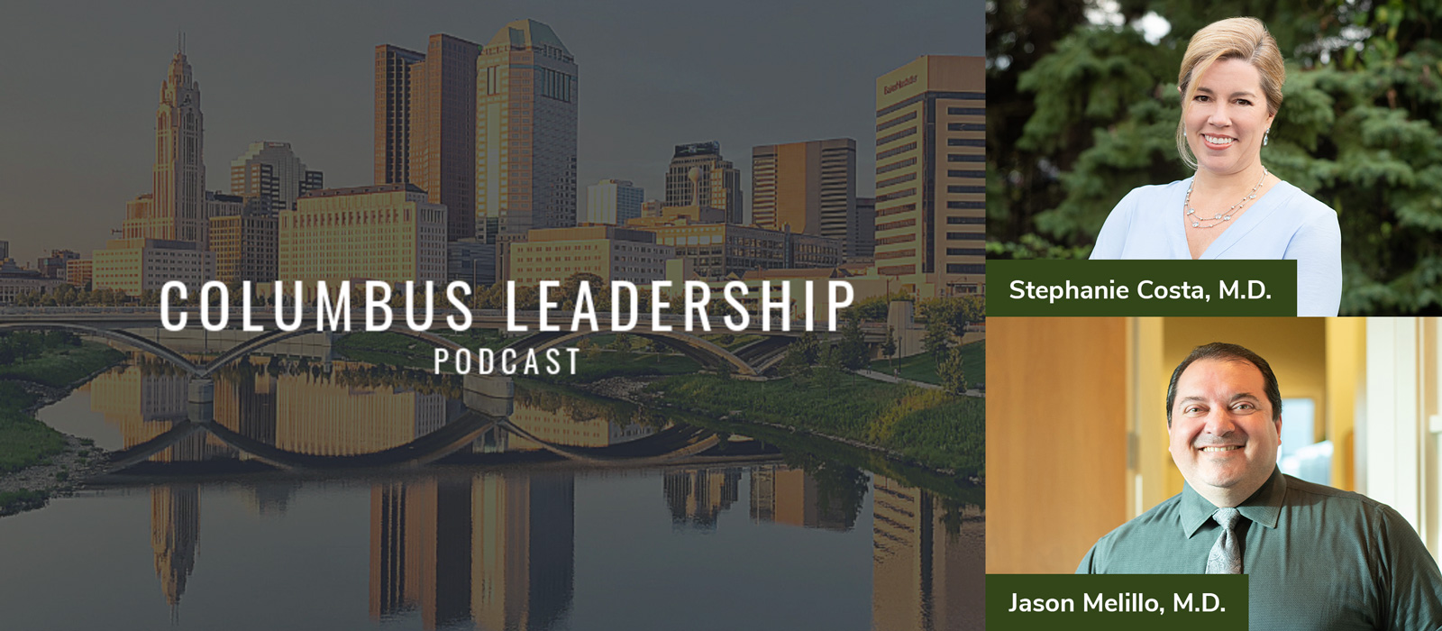 A notice featuring Avina's Dr. Costa and Dr Melillo for the Columbus Leadership Podcast event.