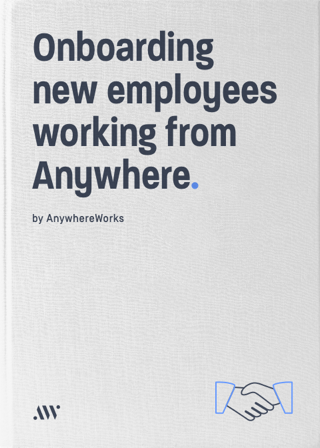 How to onboard new employees while working Anywhere