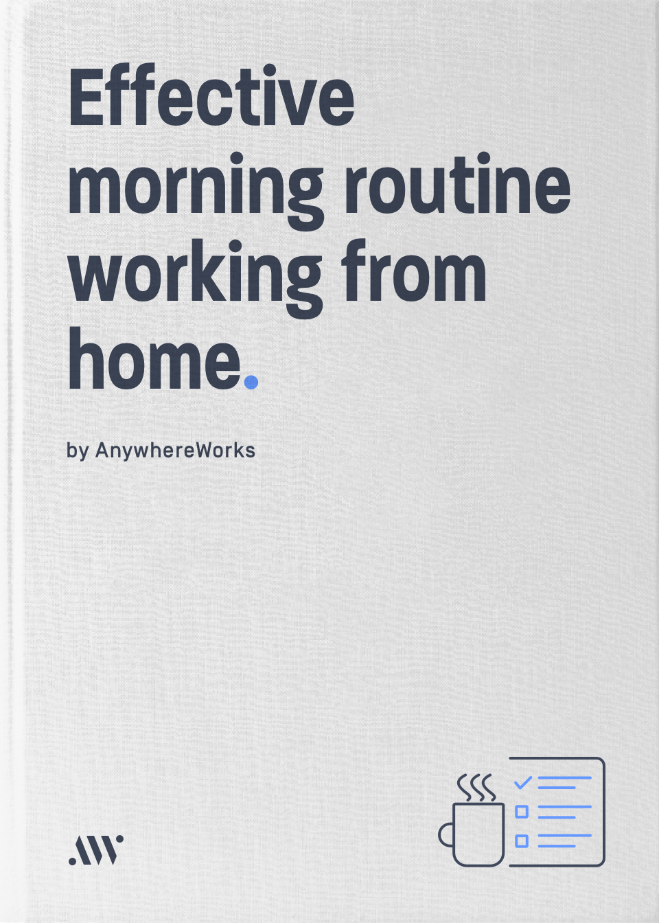 How to create an effective morning routine working from home