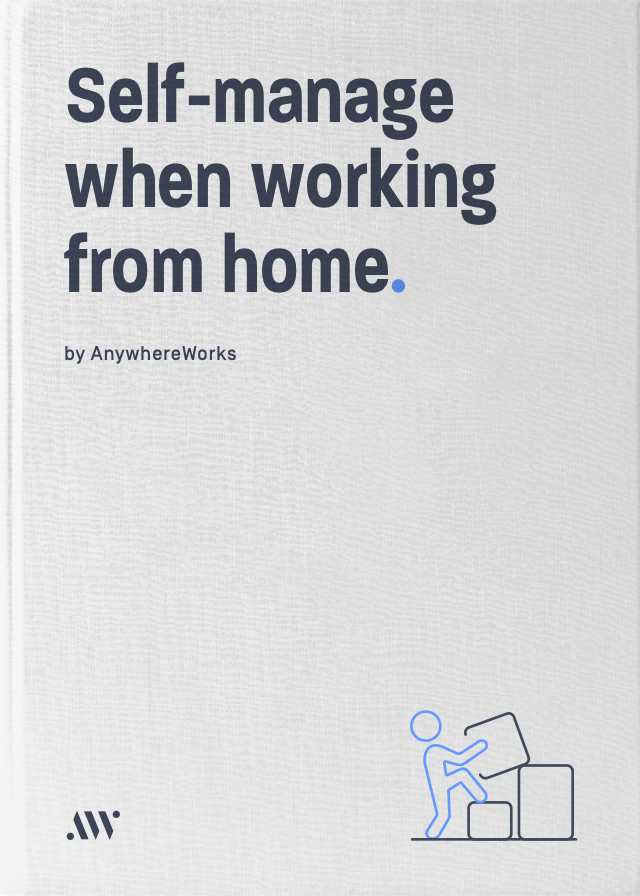 How to self-manage working from home