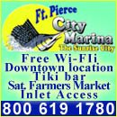 Fort Pierce City Marina 1 Avenue A, Ft. Pierce, FL 34950 Toll Free (800) 619-1780 (772) 464-1245 Facsimile (772) 464-2589