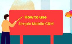 Simple Mobile CRM – Quick Tips