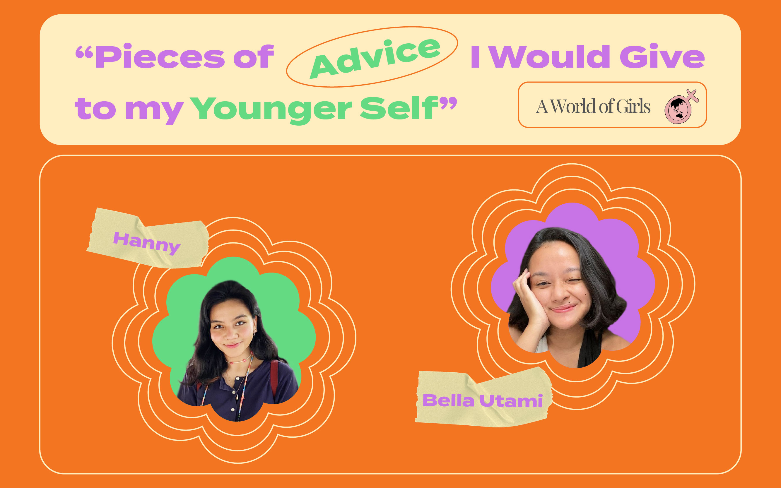 5 Advice I Would Give to my Younger Self Bersama A World of Girls