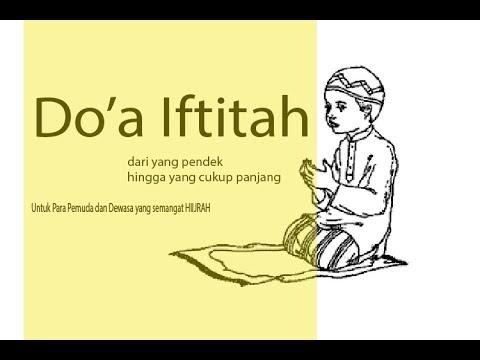 Macam-Macam Doa Iftitah Sebagai Bacaan Shalat