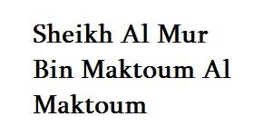 Sheikh Al Mur Bin Maktoum Al Maktoum