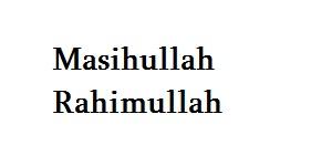 Masihullah Rahimullah