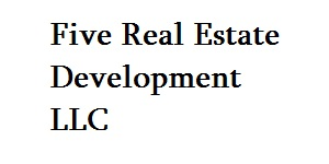 Five Real Estate Development LLC
