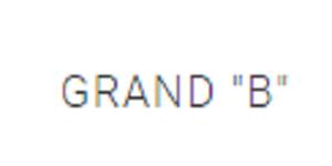 "Grand ""B"""