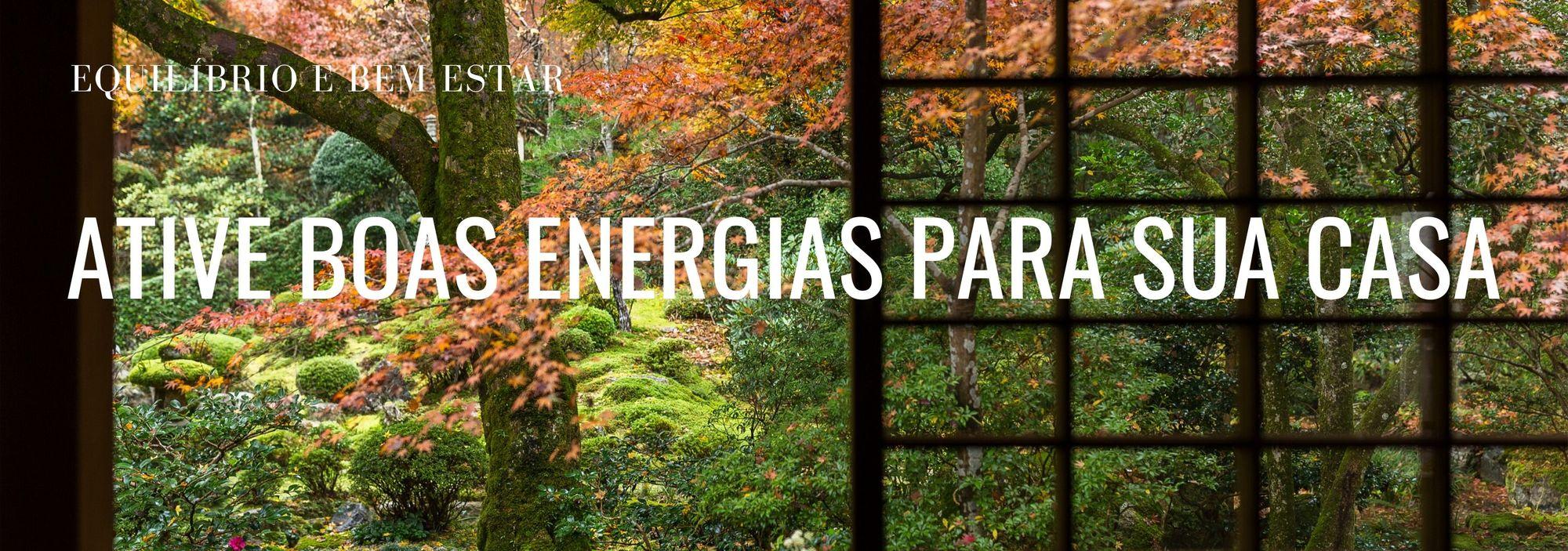 07 dicas para manter as boas energias em sua casa