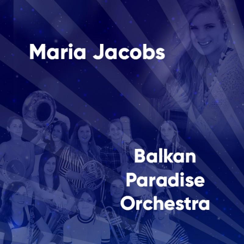 image: Maria Jacobs + Balkan Paradise Orchestra
