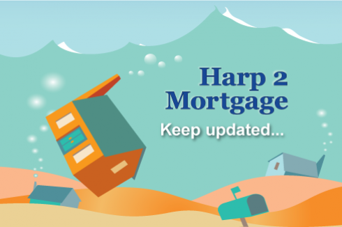 HARP 2 Mortgage - Keep Updated!