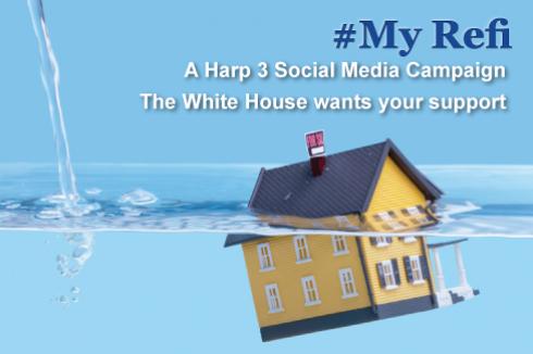 #MyRefi - A HARP 3 White House Social Media Campaign