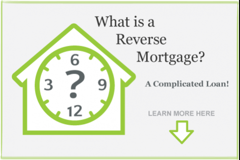 What is a Reverse Mortgage? A Complicated Loan