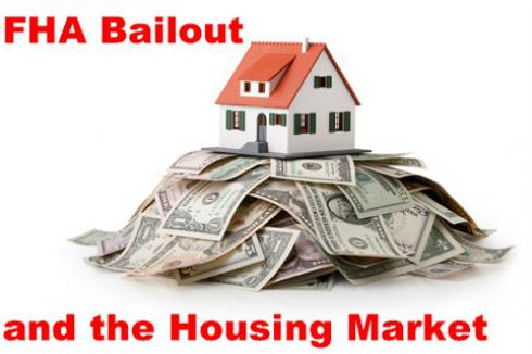 FHA Bailout: The Housing Market and Getting a Mortgage