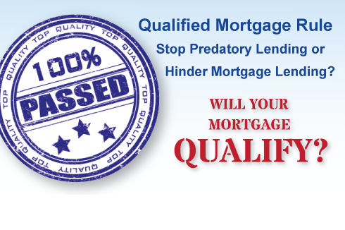 Qualified Mortgage Rule: Will it Help the Mortgage Market?