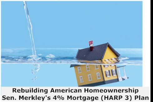 Rebuilding American Homeownerhip - Sen. Merkley\'s HARP 3 Plan