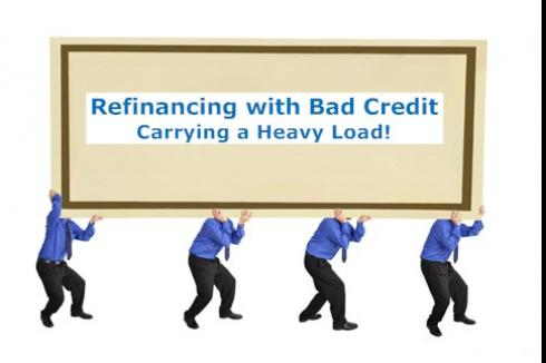 Refinance with Bad Credit - Carrying a Heavy Load
