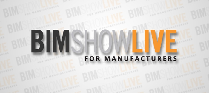 Register now to attend November's BIM Show Live for Manufacturers