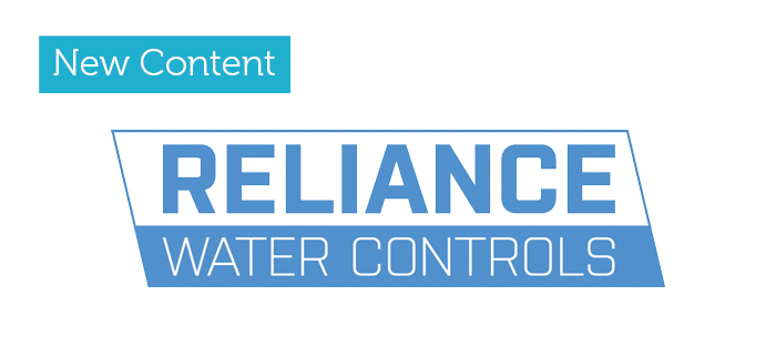New Content now live for Reliance Water Controls