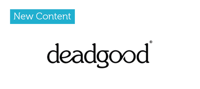 Deadgood - Now live on bimstore!