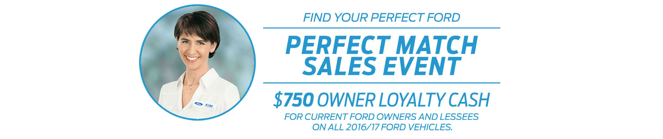 Ford Perfect Match Sales Event