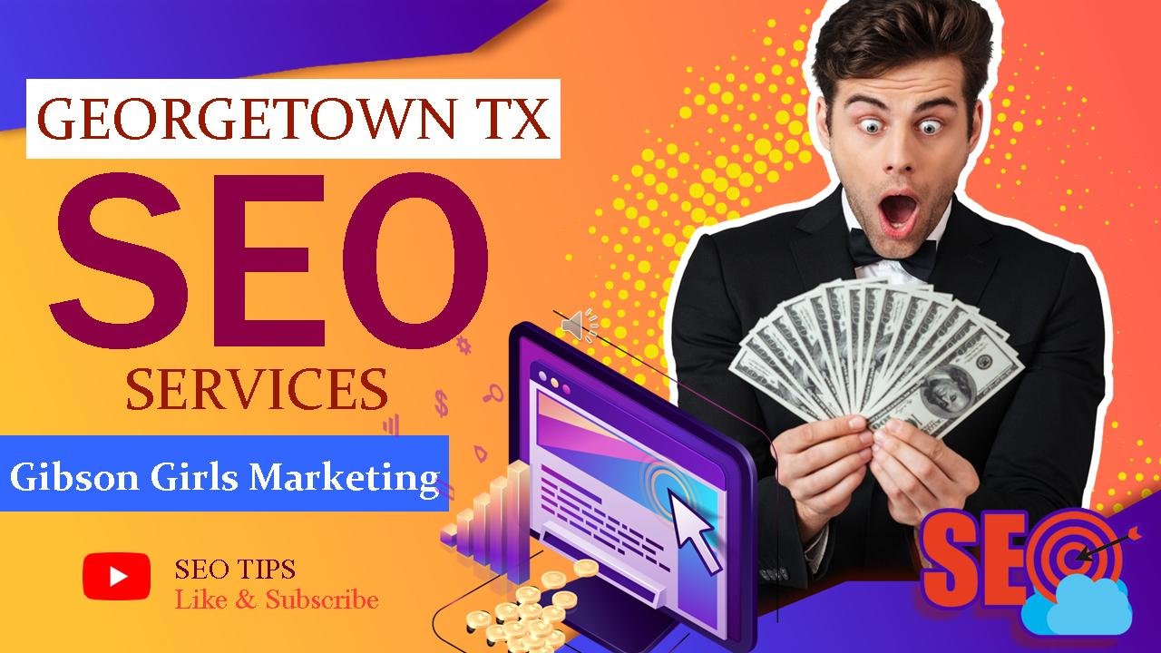 Georgetown Texas SEO Services