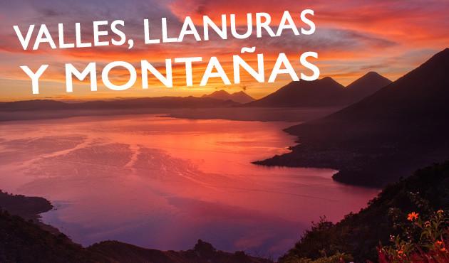 Valles, llanuras y montañas