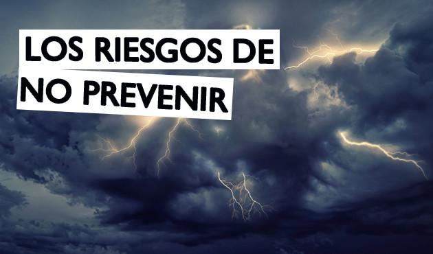 Los Riesgos de no Prevenir