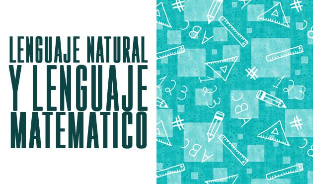 Lenguaje Natural y Lenguaje Matematico