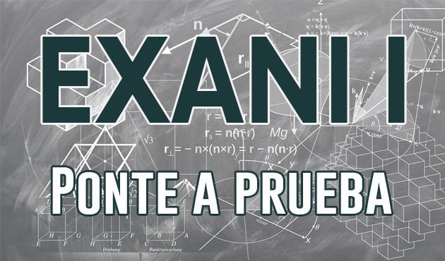 EXANI I - Ponte a prueba