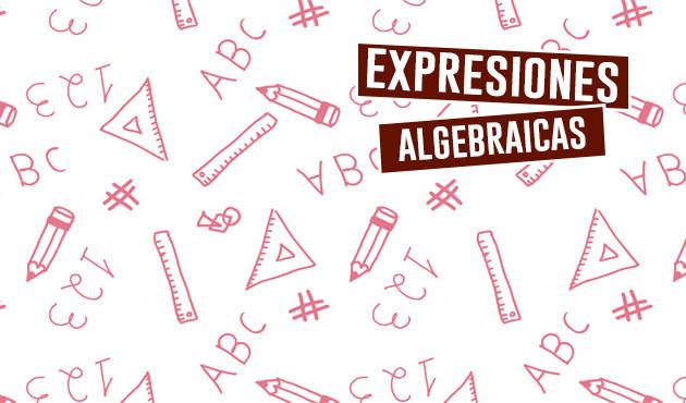 Expresiones algebraicas y monomios
