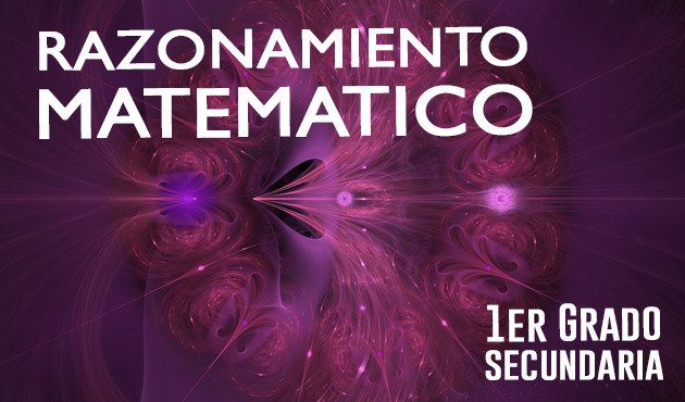 Razonamiento Matematico 1er Grado Secundaria