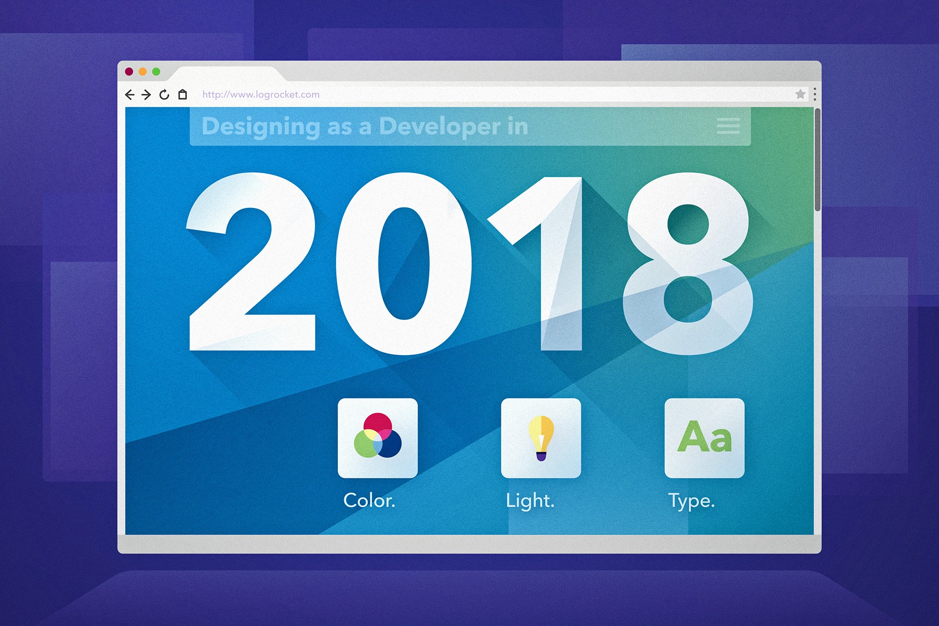 Designing as a developer in 2018 - LogRocket Blog