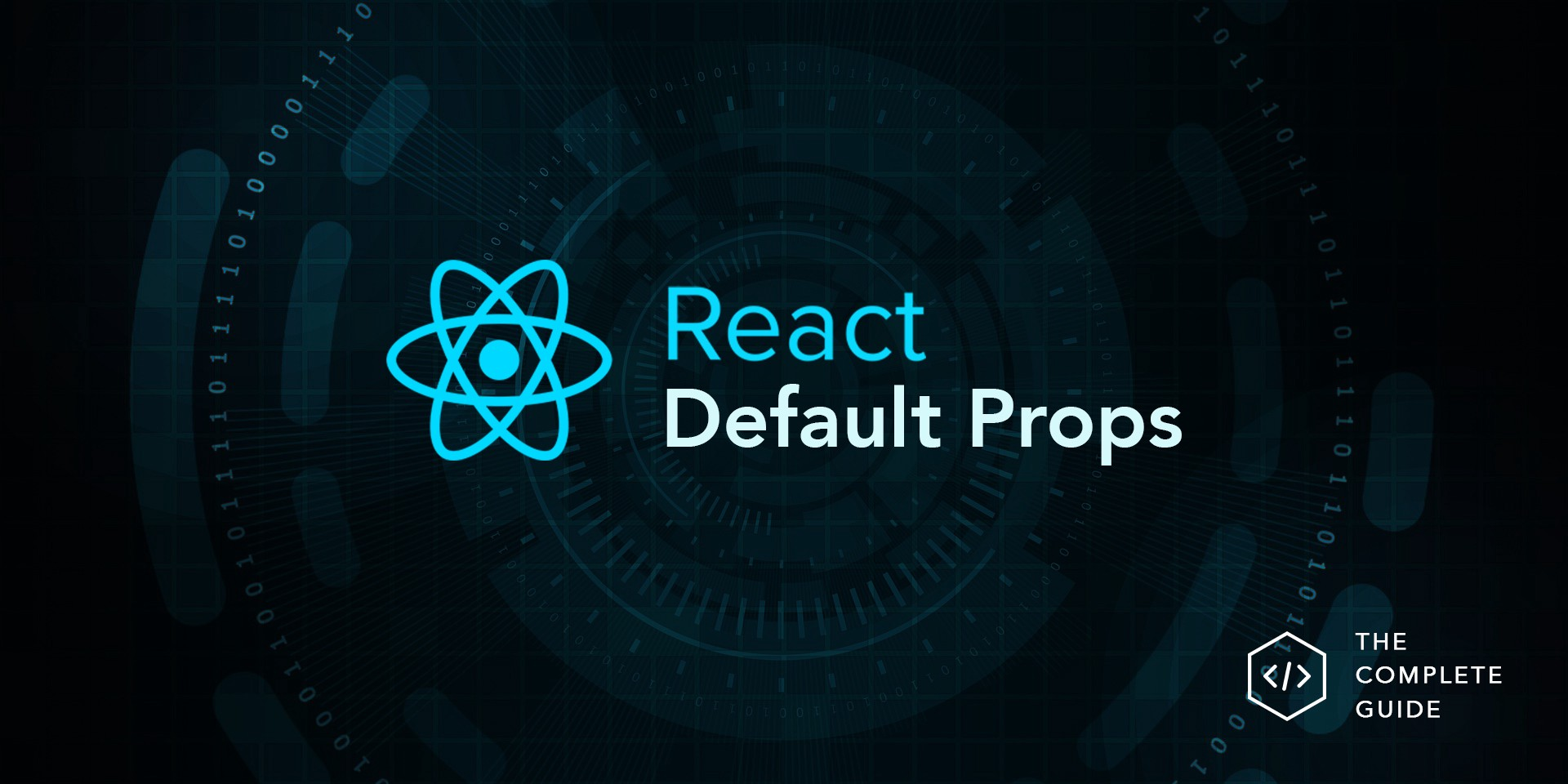 A complete guide to default props in React - LogRocket Blog