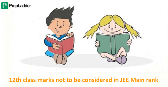 12th class marks to not be considered in JEE Main rank