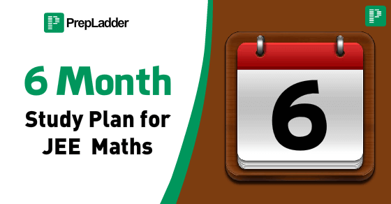 Comprehensive 6 month study plan for JEE Math